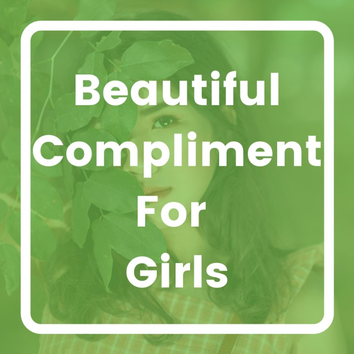 Beautiful Compliment For Girls