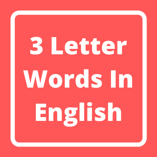 3 Letter Words In English
