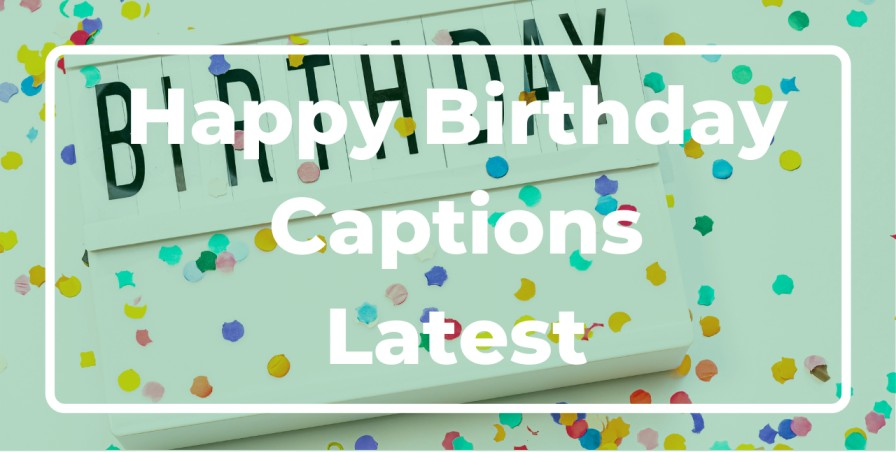 Happy Birthday Captions